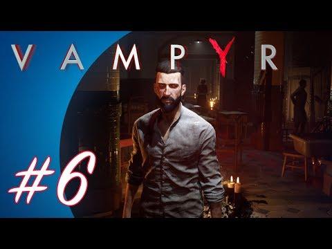 Vampyr #6 (PS4 Pro Gameplay)