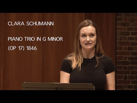 Clara Schumann: Piano Trio in G minor - LSO Discovery A-level Seminar 2016