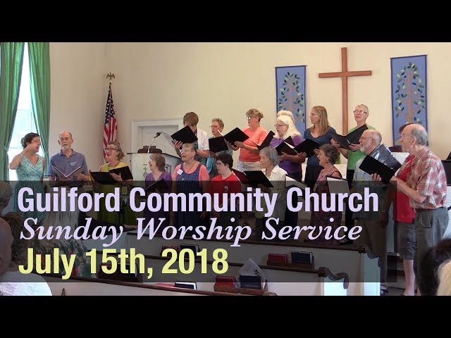 Guilford Church Service - 7/15/18