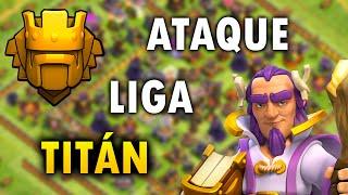 ATAQUE CON EL NUEVO HÉROE NIVEL 10 EN LIGA TITAN!! Clash of Clans