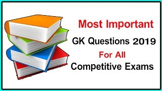 General Knowledge Questions and Answers For Competitive Exams || GK Questions 2019 || GK Adda