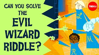 Can you solve the worlds most evil wizard riddle? - Dan Finkel