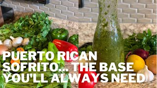 HOW TO MAKE PUERTO RICAN SOFRITO  MY RECIPE FOR A STARTING BASE IN PUERTO RICAN COOKING
