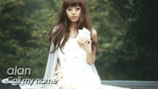 alan ( 阿? 阿蘭)『Call my name 』 by miu JAPAN