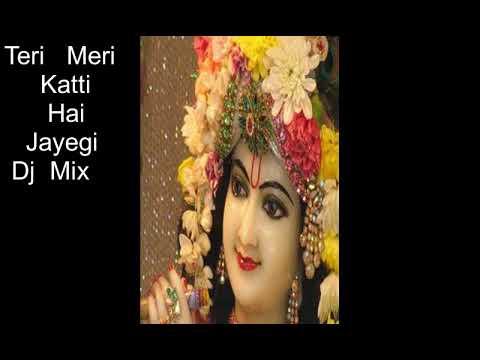 Teri Meri Katti Hai Jayegi DJ mic
