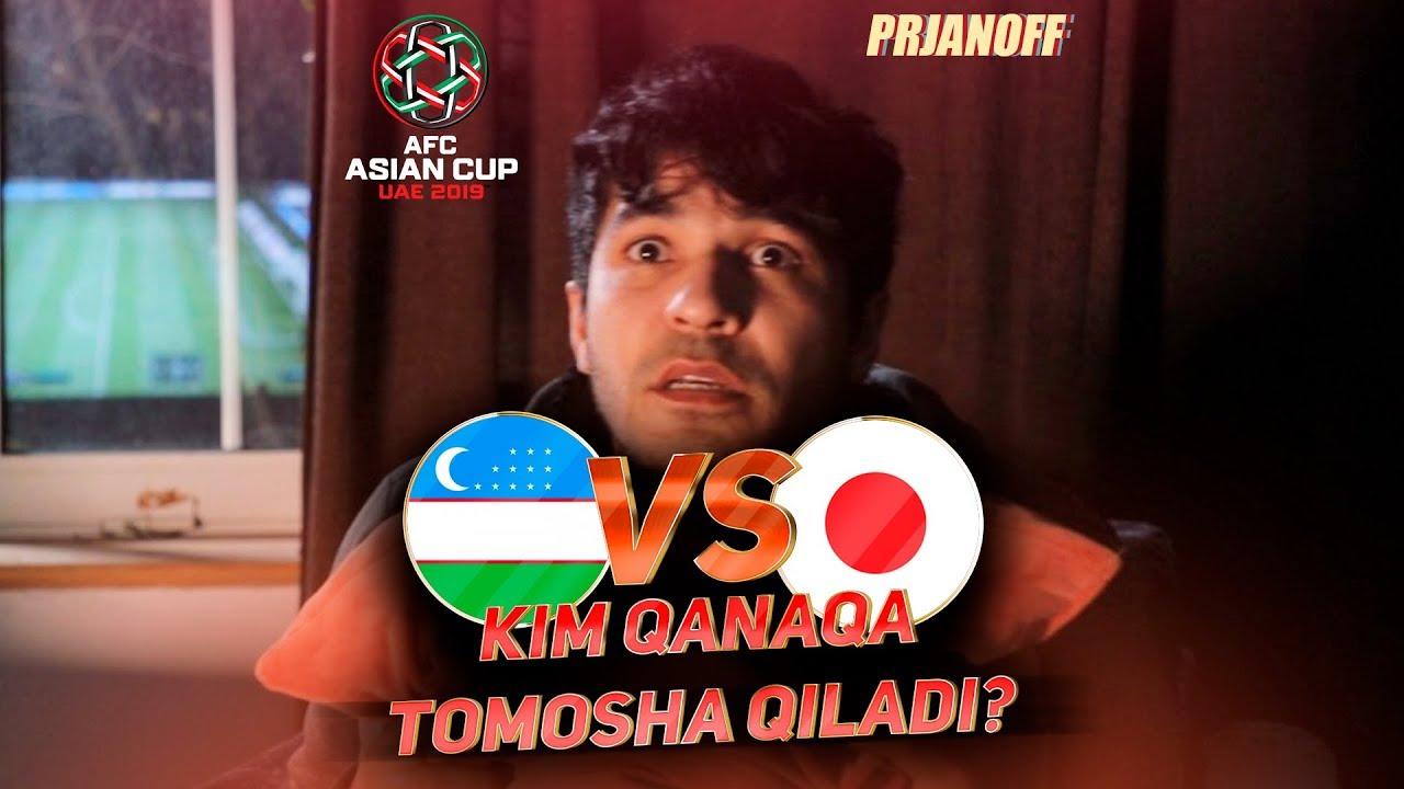 Prjanoff - O'zbekiston VS Yaponiya!  Futbolni kim qanaqa tomosha qiladi???