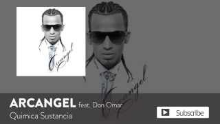 Arcangel - Quimica Sustancia ft. Don Omar [Official Audio]