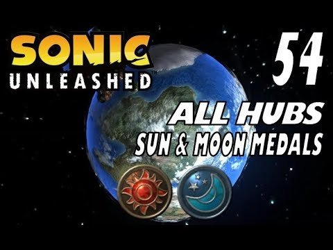 Sonic Unleashed - Act 54: All Hubs Sun & Moon Medals
