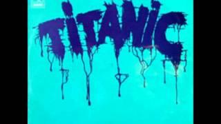 "Titanic ""Titanic"", 1971. Track A1: ""Searchin"