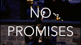 (Cheat Codes ft. Demi Lovato) No Promises - Fingerstyle Guitar Cover (with TABS)
