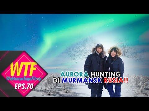 AURORA HUNTING DI MURMANSK RUSIA!!!