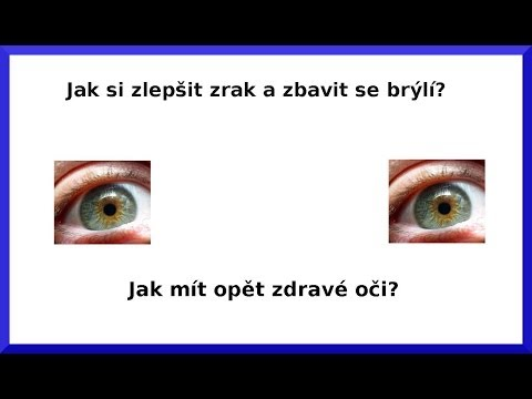 Jak si zlepšit zrak a zbavit se brýlí