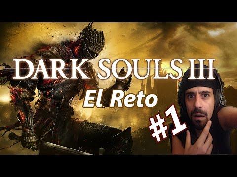 Darl Souls 3 ,El Flowy Reto