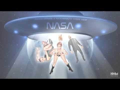 Ariana Grande - NASA (feat. Nicki Minaj & Kanye West) [MASHUP]
