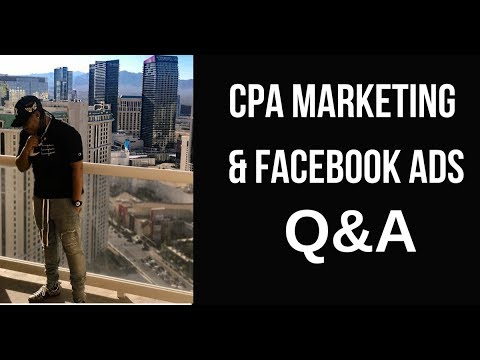 Q&A - CPA / Affiliate Marketing w/ Facebook Ads FAQ Part 2 | Chanel Stevens