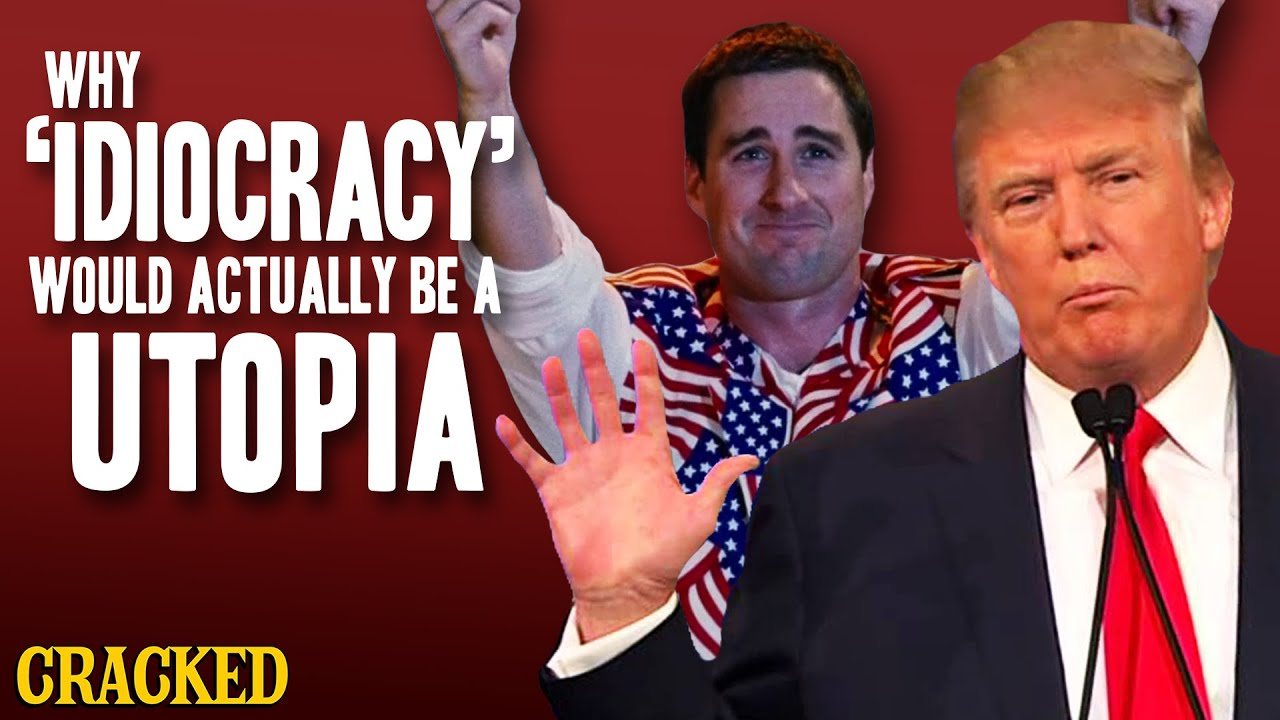 Idiocracy Characters Good why 'idiocracy' would actually be a utopia - youtube