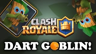 How to Use Dart Goblin | Chip Damage! | Clash Royale