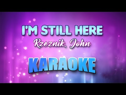 Rzeznik, John - I'm Still Here (Karaoke version with Lyrics)
