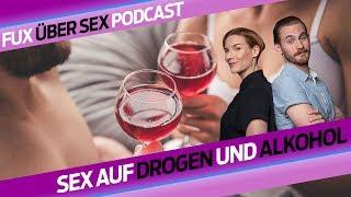 Sex auf Drogen und Alkohol | Fux über Sex | BLICK Podcast