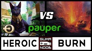 Pauper - MONO WHITE HEROIC vs BURN