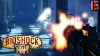 Bioshock Infinite Gameplay Walkthrough Part 15 -