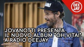 Jovanotti: l'intervista completa a Radio Deejay