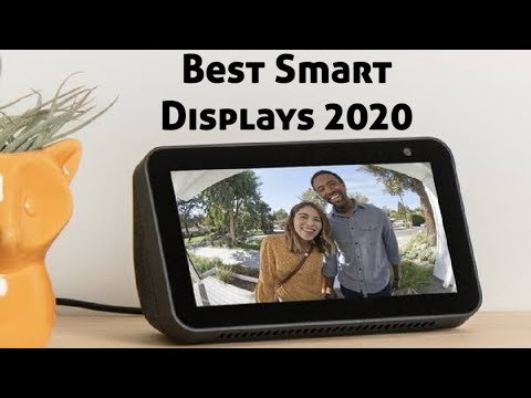 Best Smart Displays 2020: Which Smart Display Worth Your Money