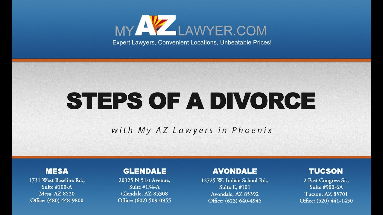 Steps of a divorce with my az lawyers in phoenix youtube steps of a divorce with my az lawyers in phoenix solutioingenieria Images