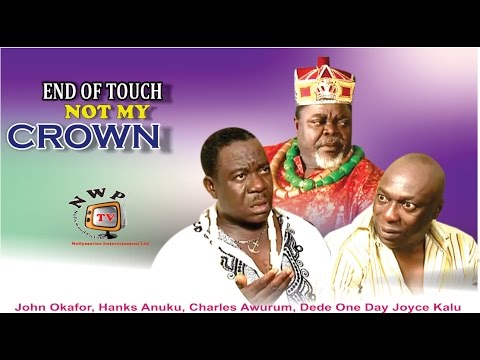 End of Touch Not My Crown    -  Nigerian Nollywood Movie