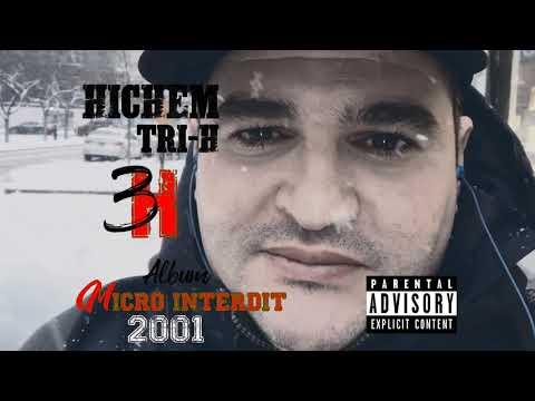HICHEM 3-H (TRI-H) feat el Mourdi TNT 23  ANAYA LIOUM JE M'ENFOU