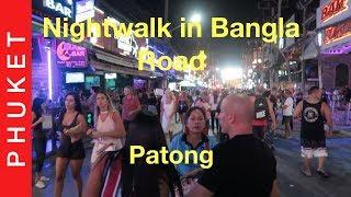 Night Walk in Bangla Road | Patong | Phuket | Thailand | 2019