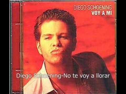 Diego Schoening-No te voy a llorar