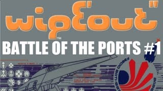 Battle of the Ports #1 (Wipeout)