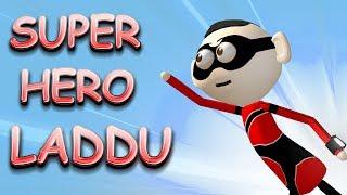 SUPER HERO - LADDU | Goofy Works | Comedy special