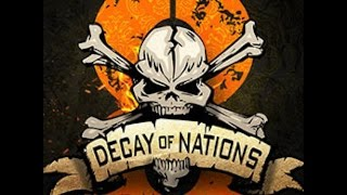 Decay of Nations 2014 Montage