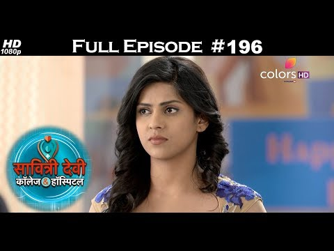 Savitri Devi College & Hospital - 12th February 2018 - सावित्री देवी कॉलेज & हॉस्पिटल - Full Episode