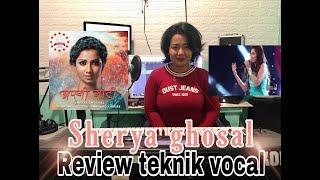 "COACH VOCAL REVIEW AND REACTION ""SHERYA GHOSAL"" TUJHME RAB DIKHTA HAI teknik bernyanyi INDIA"