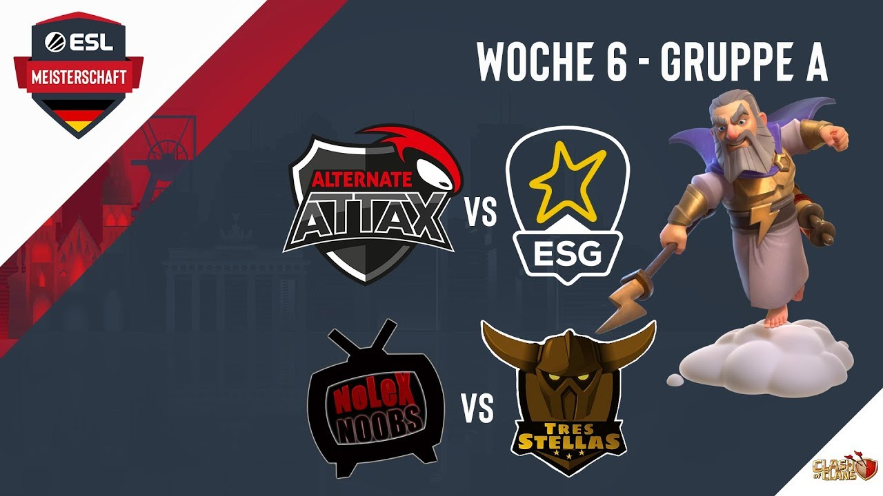 ATN.aTTAX vs ESG | Noobs vs TSS | ESLM Rückrunde Woche 6 | Clash of Clans Meisterschaft