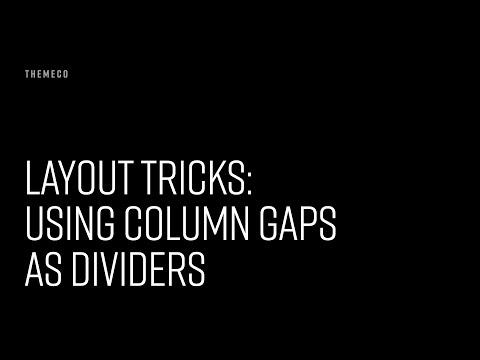 Layout Tricks: Using Column Gaps as Dividers