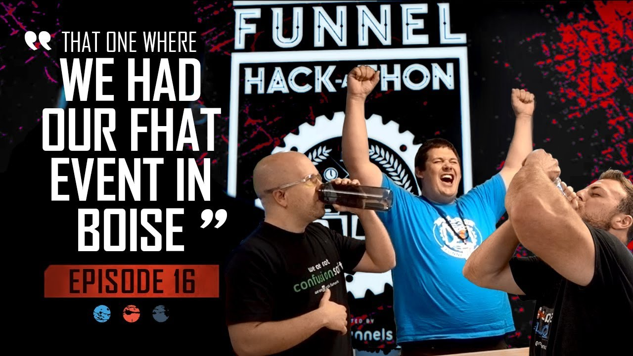 The one where we had the FHAT event in Boise... Funnel Hacker TV Episode 16