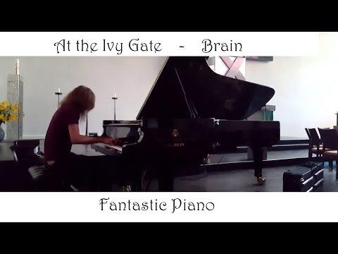 At the Ivy Gate - Brian Crane [Cover] {Fantastic Piano}