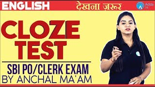 SBI PO/Clerk | Cloze Test | ENGLISH | Anchal Ma