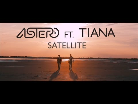 Astero feat. Tiana - Satellite [Teaser]