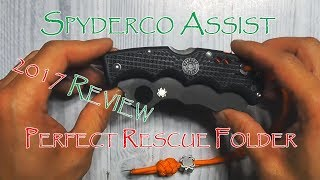spyderco Assist the perfect rescue knife (2017 Review)