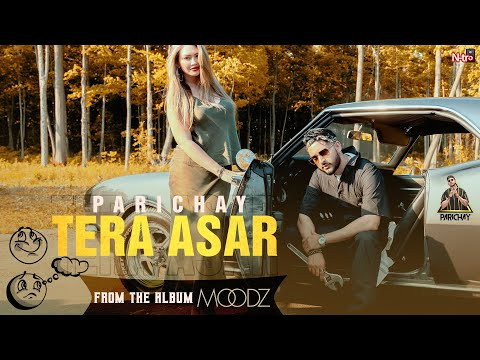 PARICHAY   TERA ASAR   Official Music Video   MOODZ Album   [After Jane Kyun Na Soye & Jeeya Mar Ke]