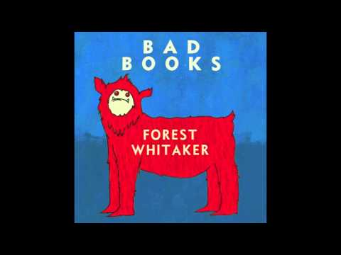 Bad Books - Forest Whitaker