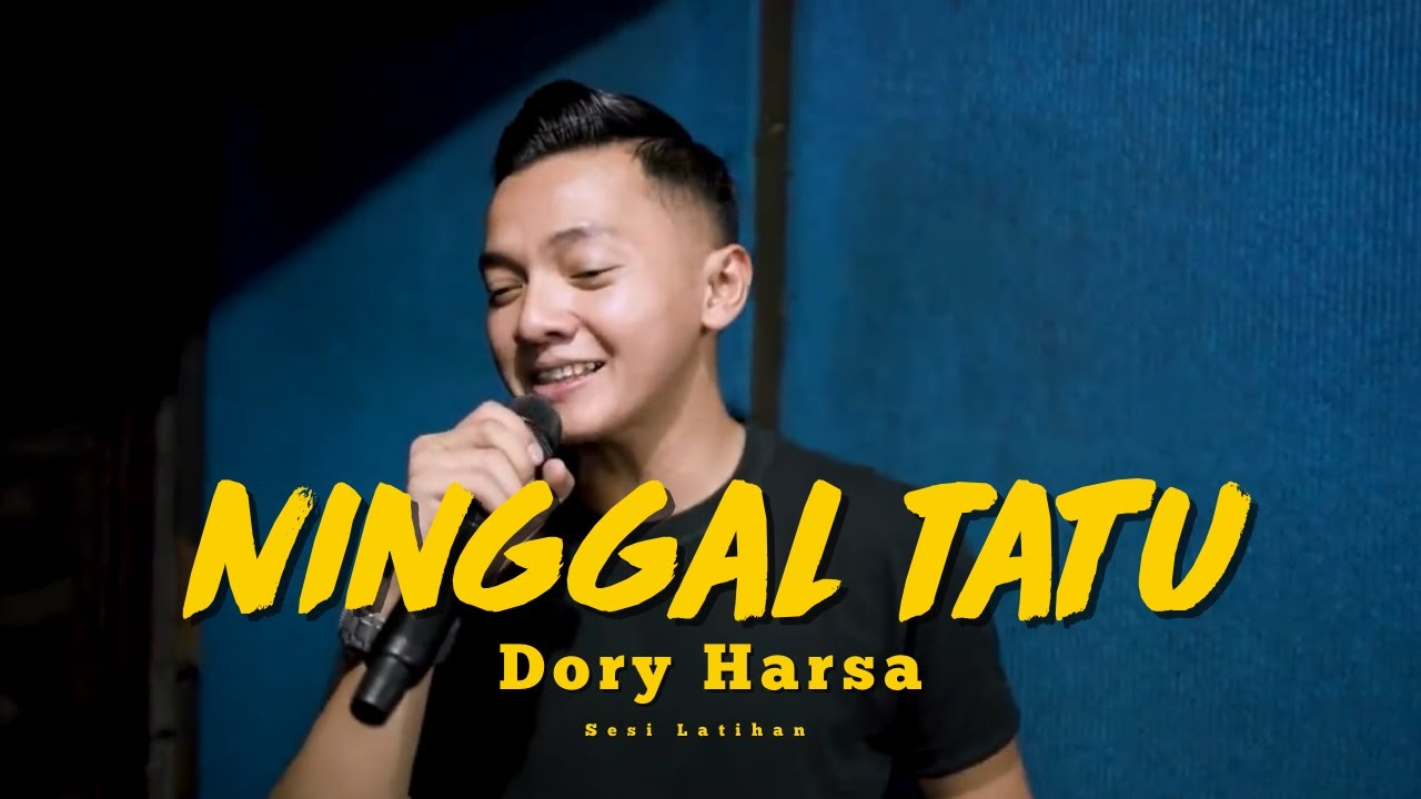 Dory Harsa - Ninggal Tatu [PRACTICE SESSION]