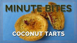 Minute Bites - Coconut Tarts