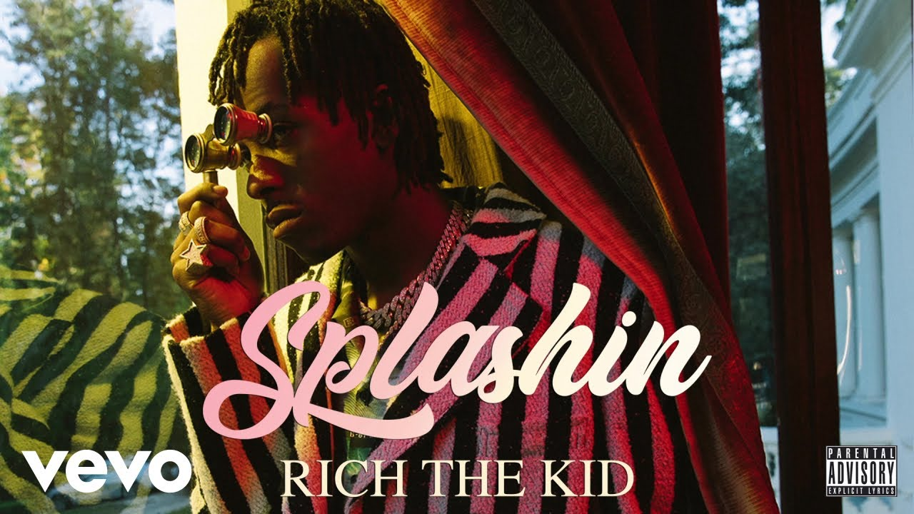 Rich The Kid - Splashin (Audio) #1