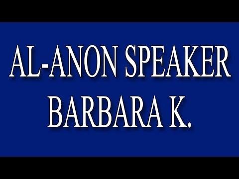 Al-Anon Speaker - Barbara K.
